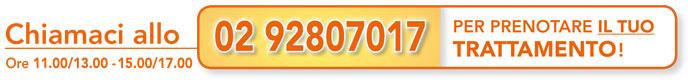 Chiamaci allo 02.92807017 per prenotare il tuo trattamento, ore 11.00/13.00 - 15.00/17.00