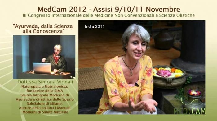 Conferenza Simona Vignali MedCam 2012 sull'Ayurveda al giorno d'oggi