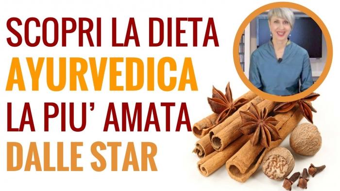 Dieta Ayurvedica, la più amata dalle Star