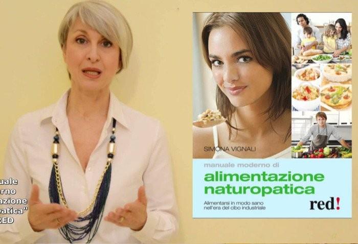Video Simona Vignali presenta il Manuale Moderno di Alimentazione Naturopatica