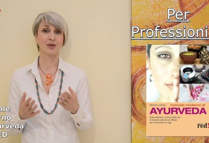 Manuale Moderno di Ayurveda presentato da Simona Vignali